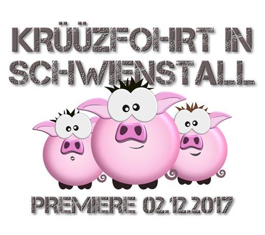 """2017: """"Krüüzfohrt in Schwienstall"""""""